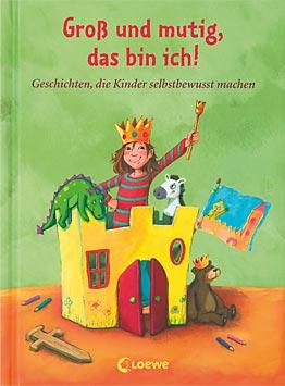 Büchertipps Groß und mutig, das bin ich!