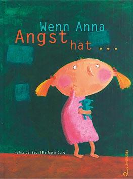Büchertipps Wenn Anna Angst hat ...