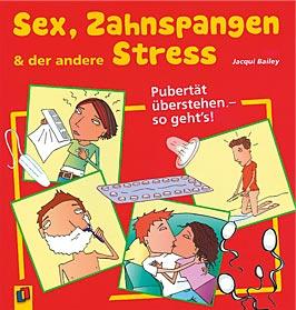Büchertipps Sex, Zahnspangen & der andere Stress