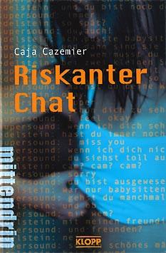Büchertipps Riskanter Chat