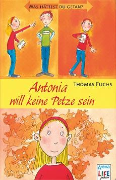 Büchertipps Antonia will keine Petze sein