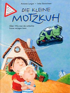 Büchertipps Die kleine Motzkuh
